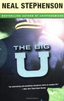 The Big U - Neal Stephenson