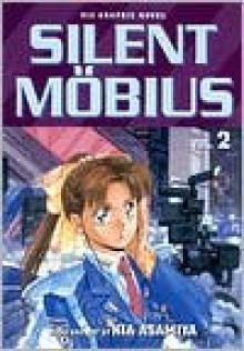Silent Mobius, Vol. 2 - Kia Asamiya
