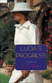 Lucia's Progress - E.F. Benson