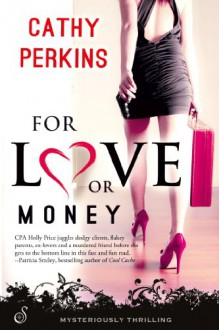 For Love or Money - Cathy Perkins