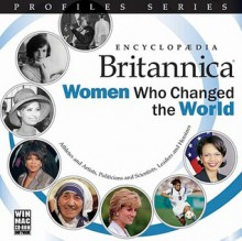 Women Who Changed the World - Encyclopaedia Britannica