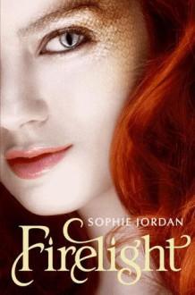 Firelight (Firelight #1) - Sophie Jordan