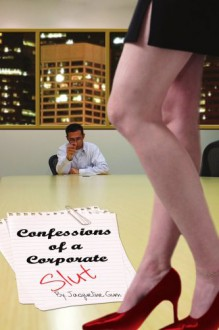 Confessions of a Corporate Slut - Jacqueline Gum