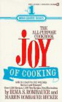 Joy of Cooking - Irma S. Rombauer, Marion Rombauer Becker
