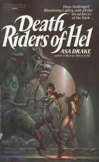 Death Riders of Hell - Asa Drake