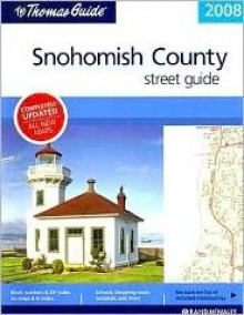 The Thomas Guide Snohomish County Street Guide - Thomas Brothers Maps