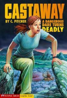 Castaway - Caroline Pitcher, Peter Dennis