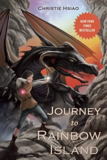Journey to Rainbow Island - Christie Hsiao