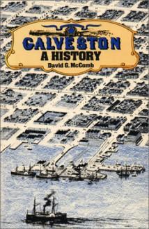 Galveston: A History - David G. McComb