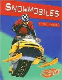 Snowmobiles - Matt Doeden