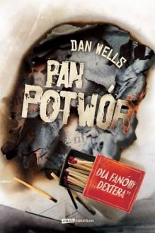 Pan Potwór - Dan Wells