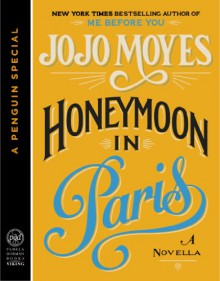 Honeymoon in Paris - Jojo Moyes