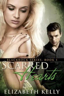 Scarred Hearts - Elizabeth Kelly