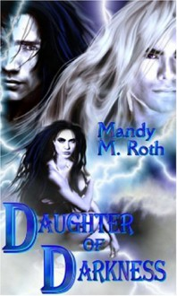 Daughter of Darkness - Mandy M. Roth