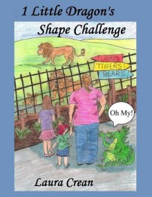 1 Little dragon's Shape Challenge (Book 3 in the Toddler 'Red' Rainbow Rune Series) - Laura Crean