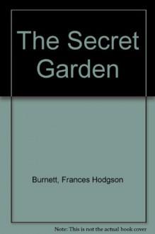 The Secret Garden - Frances Hodgson Burnett, Eric Root