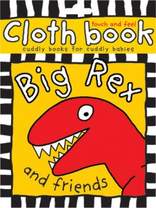 Cloth Book Big Rex - Roger Priddy