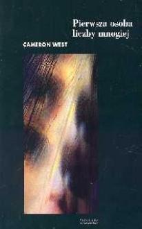 Pierwsza osoba liczby mnogiej - Cameron West