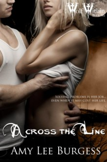 Across the Line - Amy Lee Burgess