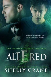 Altered (The Devoured Series) - Shelly Crane