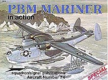 PBM Mariner in action - Aircraft No. 74 - Bob Smith