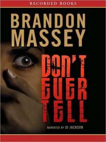 Don't Ever Tell (MP3 Book) - Brandon Massey, J.D. Jackson