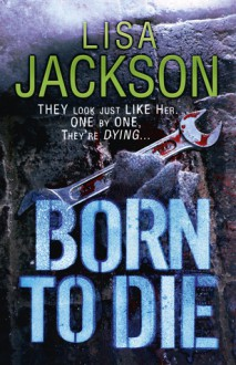 Born to Die - Lisa Jackson