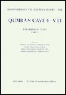 Qumran Cave 4: VIII: Parabiblical Texts, Part I - Harold Attridge, Torleif Elgvin