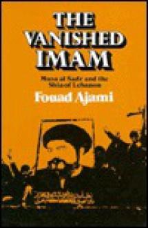 Vanished Imam - Fouad Ajami