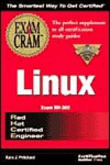 RHCE Linux Exam Cram - Kara J. Pritchard