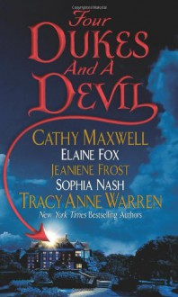 Four Dukes and a Devil - Cathy Maxwell, Elaine Fox, Sophia Nash, Tracy Anne Warren, Jeaniene Frost