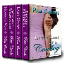 In the Arms of a Cowboy - Pam Crooks