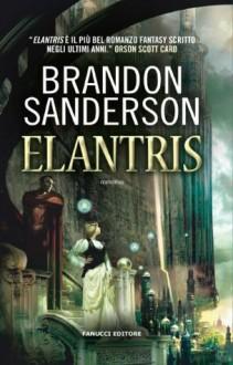 Elantris (Italian Edition) - Brandon Sanderson