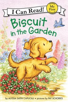 Biscuit in the Garden - Alyssa Satin Capucilli,Pat Schories