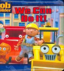 We Can Do It! (Bob the Builder) - Kate Telfeyan, Hot Animation