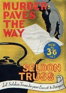 Murder Paves the Way - Seldon Truss, Bip Pares
