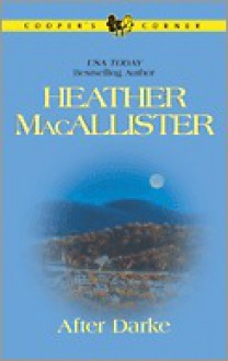After Darke (Cooper's Corner 2) - Heather MacAllister