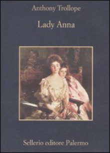 Lady Anna - Anthony Trollope