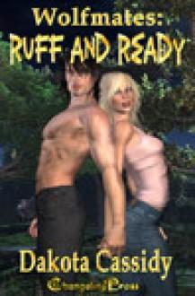 Ruff & Ready - Dakota Cassidy