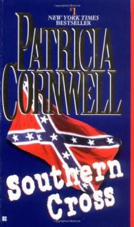 Southern Cross - Patricia Cornwell