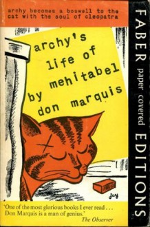 Archy's Life of Mehitabel - Don Marquis, George Herriman