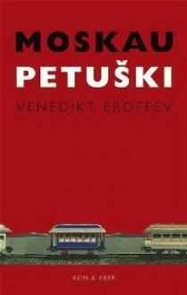 Moskau - Petuški - Venedikt Yerofeyev,Peter Urban