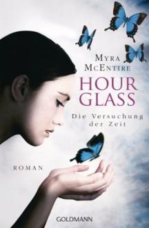 Die Versuchung der Zeit - Myra McEntire, Inge Wehrmann