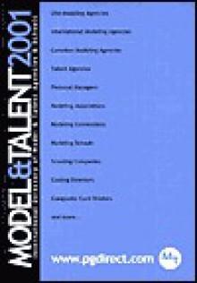Model & Talent: The International Directory of Model & Talent Agencies & Schools - Tricia Blount, Greg James