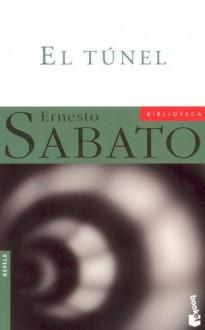 El túnel - Ernesto Sábato