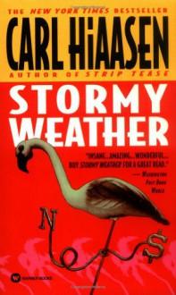 Stormy Weather - Carl Hiaasen