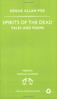 Spirits of the Dead (Penguin Popular Classics) - Edgar Allan Poe