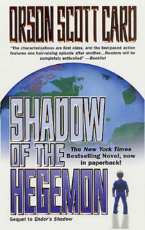 Shadow of the Hegemon (Shadow Saga, #2) - Orson Scott Card