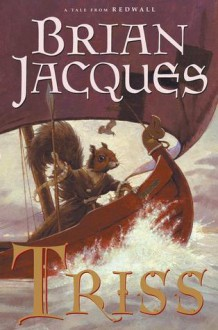 Triss (Redwall, #15) - Brian Jacques, David Elliot