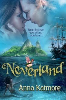 Neverland - Anna Katmore